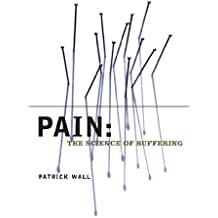 Pain: The Science of Suffering (Maps of the Mind) (English Edition)