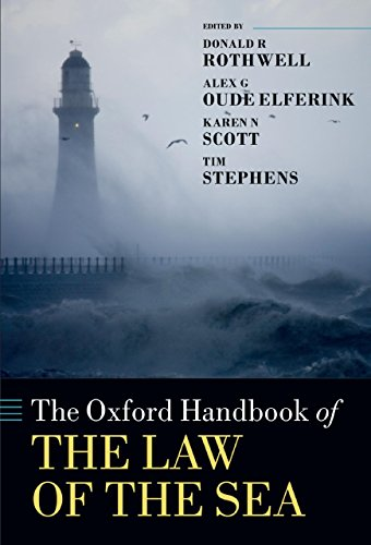 The Oxford Handbook of the Law of the Sea (Oxford Handbooks) (English Edition)