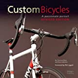 [Custom Bicycles: A Passionate Pursuit] (By: Christine Elliott) [published: October, 2012]