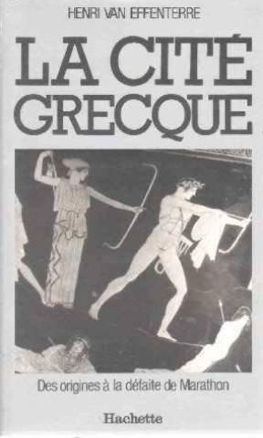 Descargar Libro La cite grecque : des origines a la defaite de marathon de Van Effenterre-H