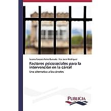 Factores psicosociales para la intervención en la cárcel