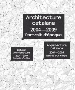 Catalan Architecture 2004-2009