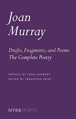 Drafts, Fragments, And Poems (New York Review Books Poets) por Joan Murray