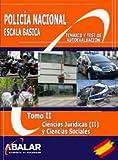 POLICÍA NACIONAL. ESCALA BÁSICA. CIENCIAS JURÍDICAS Y SOCIALES: 2