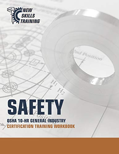 SAFETY - OSHA 10-HR GENERAL INDUSTRY CERTIFICATION TRAINING WORKBOOK (English Edition)