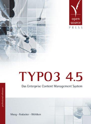 TYPO3 4.5. Das Enterprise Content Management System