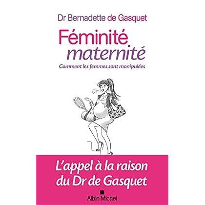Féminité maternité : Comment les femmes sont manipulées