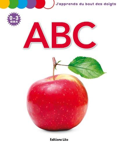 J'Apprends du Bout des Doigts : ABC - De 0 à 3 ans