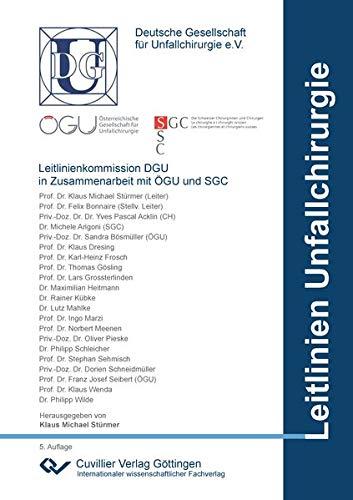 DGU Leitlinien Unfallchirurgie: Bundle Print- und E-Book