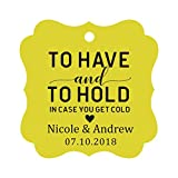 Darling Souvenir To Have and To Hold In Case You Get Cold favore della festa nuziale cartellini personalizzati Bomboniere Tag-giallo-50 Targhette da Regalo