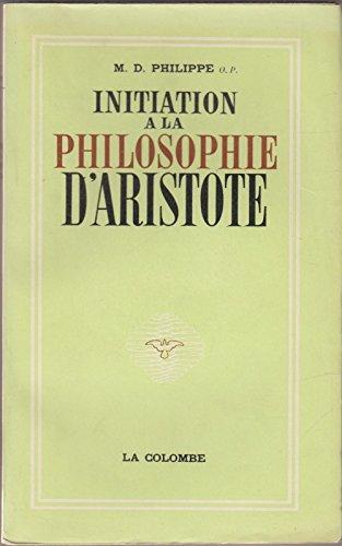 Initiation a la philosophie d'Aristote.