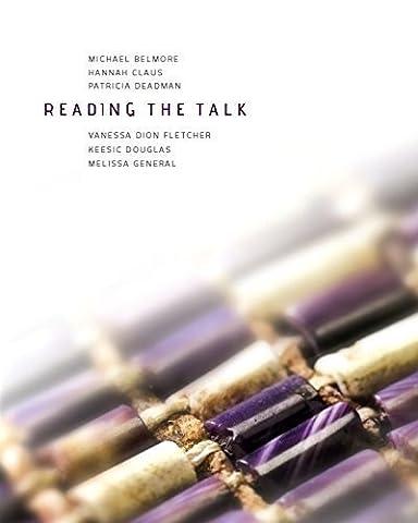 Reading the Talk by Rachelle Dickenson, Lisa Myers, Lee-Ann Martin