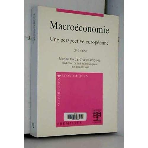 Macroéconomie, 2e édition. Une perceptive européenne