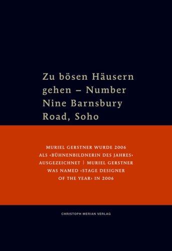 Zu bösen Häusern gehen -  Number Nine Barnsbury Road, Soho
