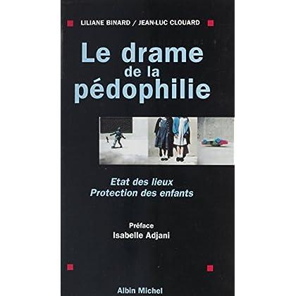 Le drame de la pédophilie : état des lieux, protection des enfants
