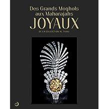 Des Grands Moghols aux Maharadjas : Joyaux de la collection Al Thani