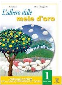 L'albero delle mele d'oro. Testo base-Altri orizzonti. Con quaderno e materiali per il docente. Per la Scuola media: 1