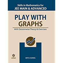 Skills in Mathematics - Play with Graphs for JEE Main and Advanced