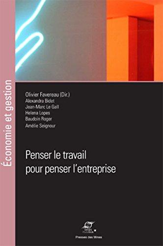Penser le travail pour penser l'entreprise par Amélie Seignour