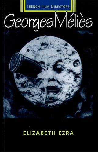 Georges Melies (French Film Directors Series) por Elizabeth Ezra