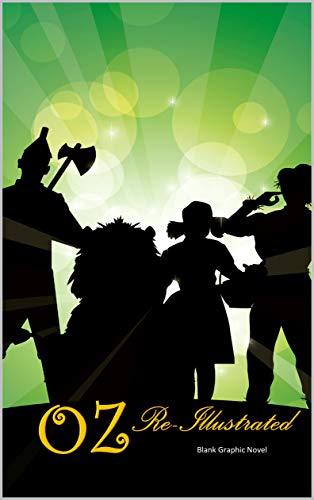 Oz Reillustrated: Blank Graphic Novel (English Edition)