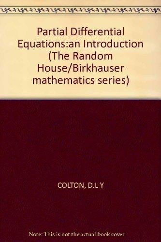 Partial Differential Equations:an Introduction (The Random House/Birkhauser mathematics series) por D.L Y COLTON