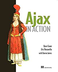 [(Ajax in Action)] [By (author) Dave Crane] published on (November, 2005)