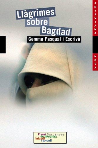 Llàgrimes sobre Bagdad (Llibres Infantils I Juvenils - Antaviana - Antaviana Nova)