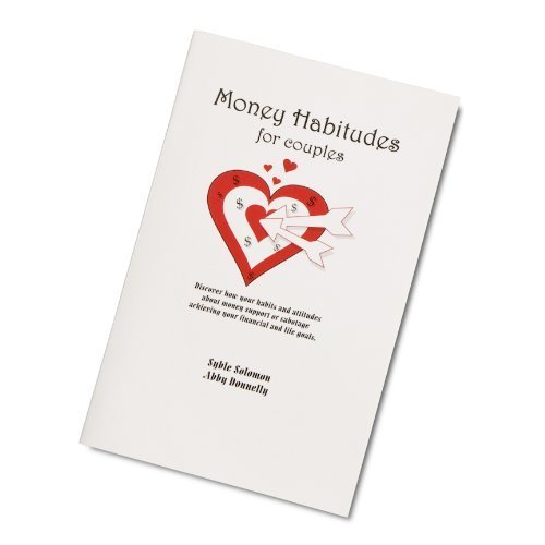 Money Habitudes Guide for Couples by Syble Solomon, Abby Donnelly (2005) Paperback