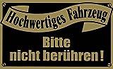 Magnetschildchen - Hochwertiges Fahrzeug Bitte nicht berühren - 303981 - Gr. ca. 9cm x 5,5cm