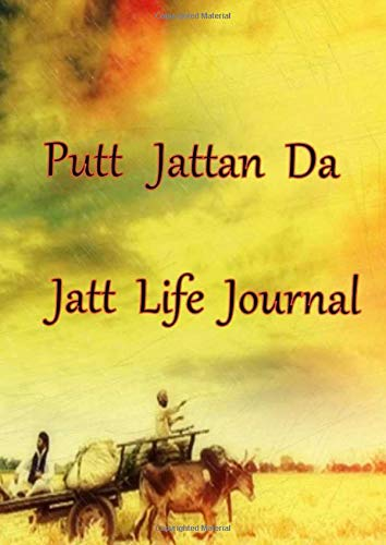 Putt Jattan Da Jatt Life Journal