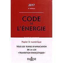 Code de l'énergie 2017, annoté et commenté - 4e éd.
