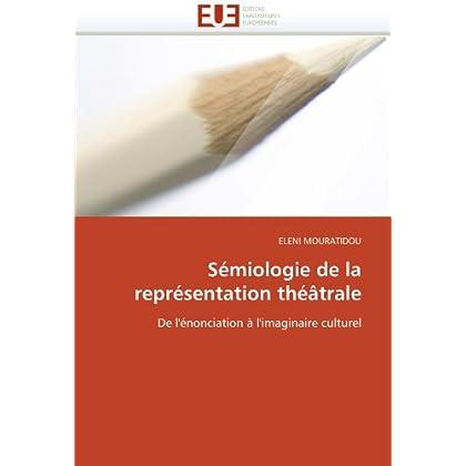 Sémiologie de la représentation théâtrale