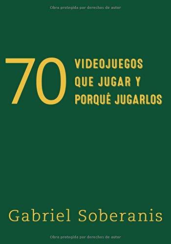 70 Videojuegos que Jugar y Porque Jugarlos - Mario De Juegos Bros