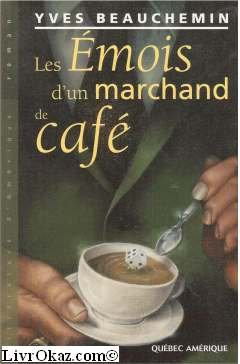 Les emois d'un marchand de cafe (Litterature d'Amerique) (French Edition)