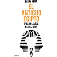 El antiguo Egipto : tres mil años de historia