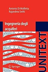 [(Ingegneria Degli Acquiferi)] [By (author) Antonio Di Molfetta ] published on (April, 2012)