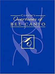 Coffin's Overtones of Bel Canto by Berton Coffin (1980-08-02)