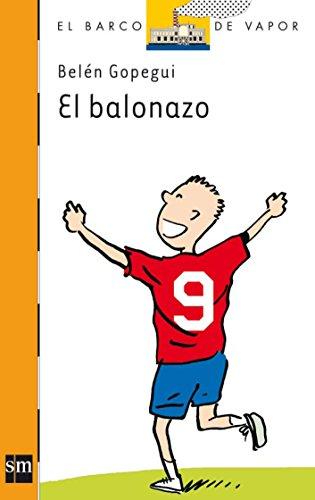 El balonazo (El Barco de Vapor Naranja)
