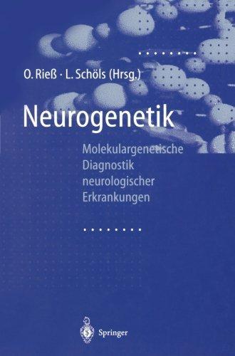 Neurogenetik: Molekulargenetische Diagnostik neurologischer Erkrankungen (German Edition) (1998-01-01)
