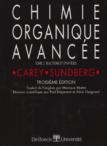 Chimie organique avancée. Réactions et synthèses, volume 2