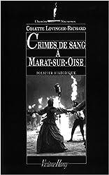 Crimes à Marat-sur-Oise: LES LAJOY, VOL.4