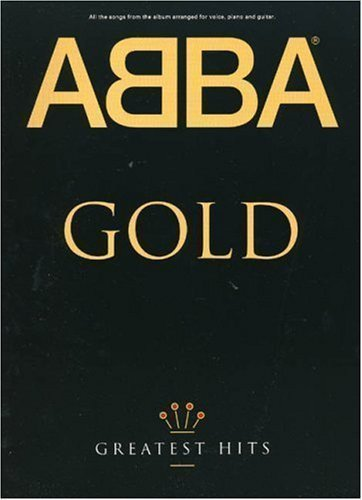 Abba Gold: Greatest Hits [Song Book] by Nyman, Michael (1992)