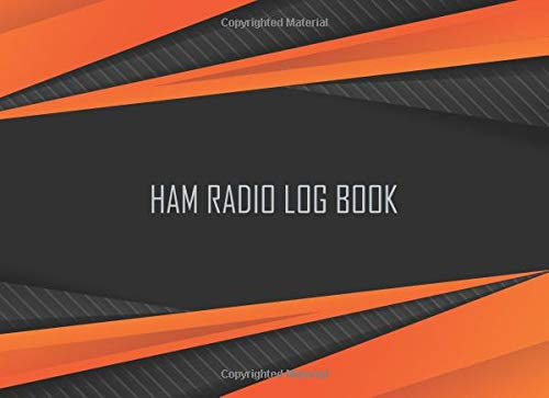 Ham radio log book: Notebook for amateur radio operators: Handy logging sheets to keep your notes organized in one place: Black and orange cover design Dual-band Handy-antennen