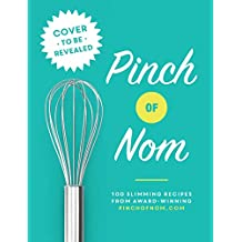 Pinch of Nom: 100 Slimming, Home-style Recipes