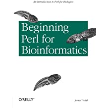 Beginning Perl for Bioinformatics (Classique Franc)
