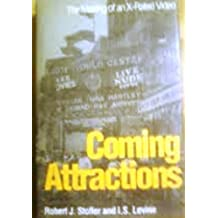 Coming Attractions: The Making of an X-Rated Video by Robert J. Stoller (1993-05-26)