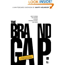 The Brand Gap: Revised Edition (AIGA Design Press)