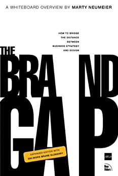 The Brand Gap: Revised Edition (AIGA Design Press) by [Neumeier, Marty]