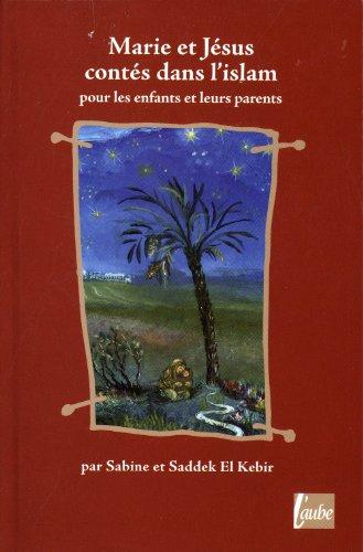 Marie et Jésus, contes dans l'Islam